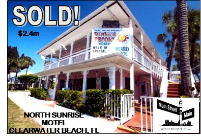 SOLD! $2,385,000 — North Sunrise Motel, Clearwater Beach, FL